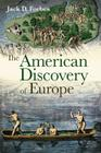 The American Discovery of Europe Cover Image
