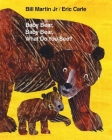 Baby Bear, Baby Bear, What Do You See? (Brown Bear and Friends) Cover Image