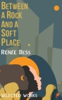Between A Rock and A Soft Place Cover Image