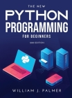 The New Python Programming for Beginners: 2021 Edition Cover Image