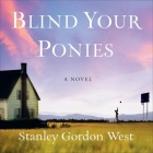 Blind Your Ponies Cover Image