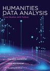 Humanities Data Analysis: Case Studies with Python Cover Image