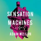 Sensation Machines Lib/E Cover Image