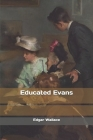 Educated Evans Cover Image