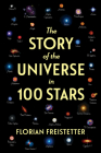 The Story of the Universe in 100 Stars Cover Image