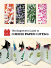 Beginner's Guide to Chinese Paper Cutting Cover Image