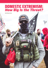 Domestic Extremism: How Big Is the Threat? Cover Image