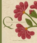 Four Centuries of Quilts: The Colonial Williamsburg Collection Cover Image