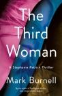 The Third Woman: A Stephanie Patrick Thriller (Stephanie Patrick Thrillers #4) Cover Image