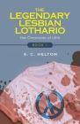 The Legendary Lesbian Lothario: Book 1 Cover Image
