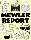 Mewler Report: Mueller Report with Cats - Volumes 1 and 2 Cover Image