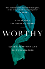 Worthy: Celebrating the Value of Women Cover Image