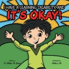 It's Okay!: I Have a Learning Disability, And Cover Image