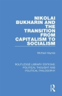 Nikolai Bukharin and the Transition from Capitalism to Socialism Cover Image