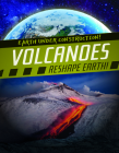 Volcanoes Reshape Earth! Cover Image