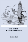 To The Lighthouse: by Virginia Woolf woolfe wolff wolf book paperback Cover Image