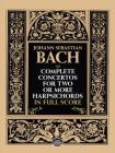 Complete Concertos for Two or More Harpsichords in Full Score (Dover Music Scores) Cover Image