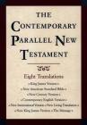 Contemporary Parallel New Testament Bible-PR-KJV/NASB/Ncv/Cev/NIV/Nlt Cover Image
