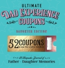 Ultimate Dad Experience Coupons - Daughter Edition Cover Image