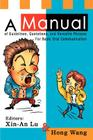 A Manual of Guidelines, Quotations, and Versatile Phrases For Basic Oral Communication Cover Image