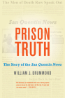 Prison Truth: The Story of the San Quentin News Cover Image
