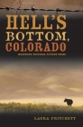 Hell's Bottom, Colorado Cover Image