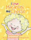 I Love Macaroni and Cheese Cover Image
