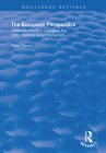 The European Perspective: Transnational Party Groups in the 1989-94 European Parliament (Routledge Revivals) Cover Image