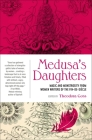 Medusa's Daughters Cover Image