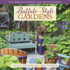 Buffalo-Style Gardens: Create a Quirky, One-Of-A-Kind Private Garden with Eye-Catching Designs Cover Image
