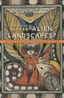 Alien Landscapes?: Interpreting Disordered Minds Cover Image