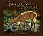 The Spring Creek Chronicles Cover Image