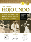 The Art of Hojo Undo: Power Training for Traditional Karate Cover Image
