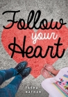 Follow Your Heart (Lorimer Real Love) Cover Image