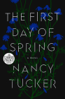 The First Day of Spring: A Novel Cover Image