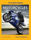 My Favorite Machine: Motorcycles Cover Image