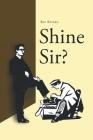 Shine Sir? Cover Image