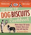 You Bake 'em Dog Biscuits Cookbook Cover Image