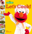 Sesame Street Let's Cook! Cover Image