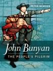 The People's Pilgrim: John Bunyan Biography Cover Image