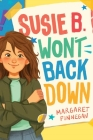 Susie B. Won't Back Down Cover Image