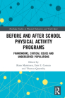 Before and After School Physical Activity Programs: Frameworks, Critical Issues and Underserved Populations (Routledge Studies in Physical Education and Youth Sport) Cover Image