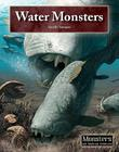 Water Monsters (Monsters and Mythical Creatures) Cover Image