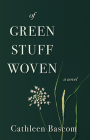 Of Green Stuff Woven Cover Image