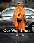 Our World Tour: A Photographic Journey Around the Earth Cover Image
