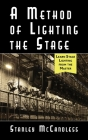 A Method of Lighting the Stage 4th Edition Cover Image