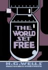 The World Set Free (MIT Press / Radium Age) Cover Image