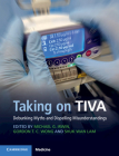 Taking on Tiva: Debunking Myths and Dispelling Misunderstandings Cover Image