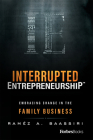 Interrupted Entrepreneurshipa[: Embracing Change in the Family Business Cover Image