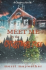 Meet Me By The Christmas Tree Cover Image